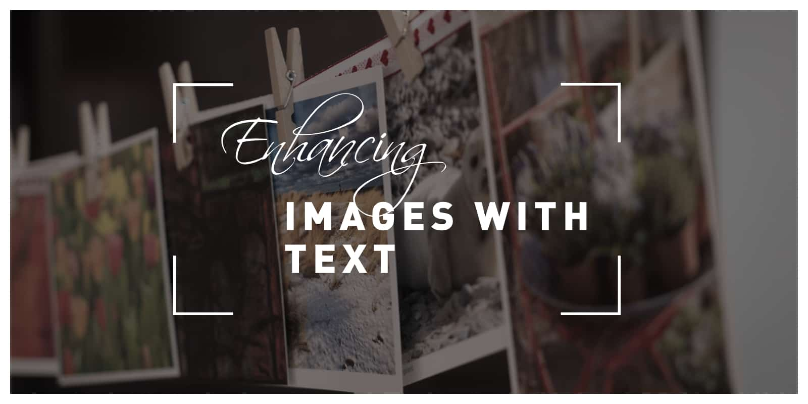 Enhancing images with text