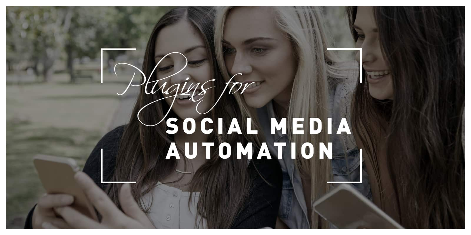Plugins for Social Media Automation