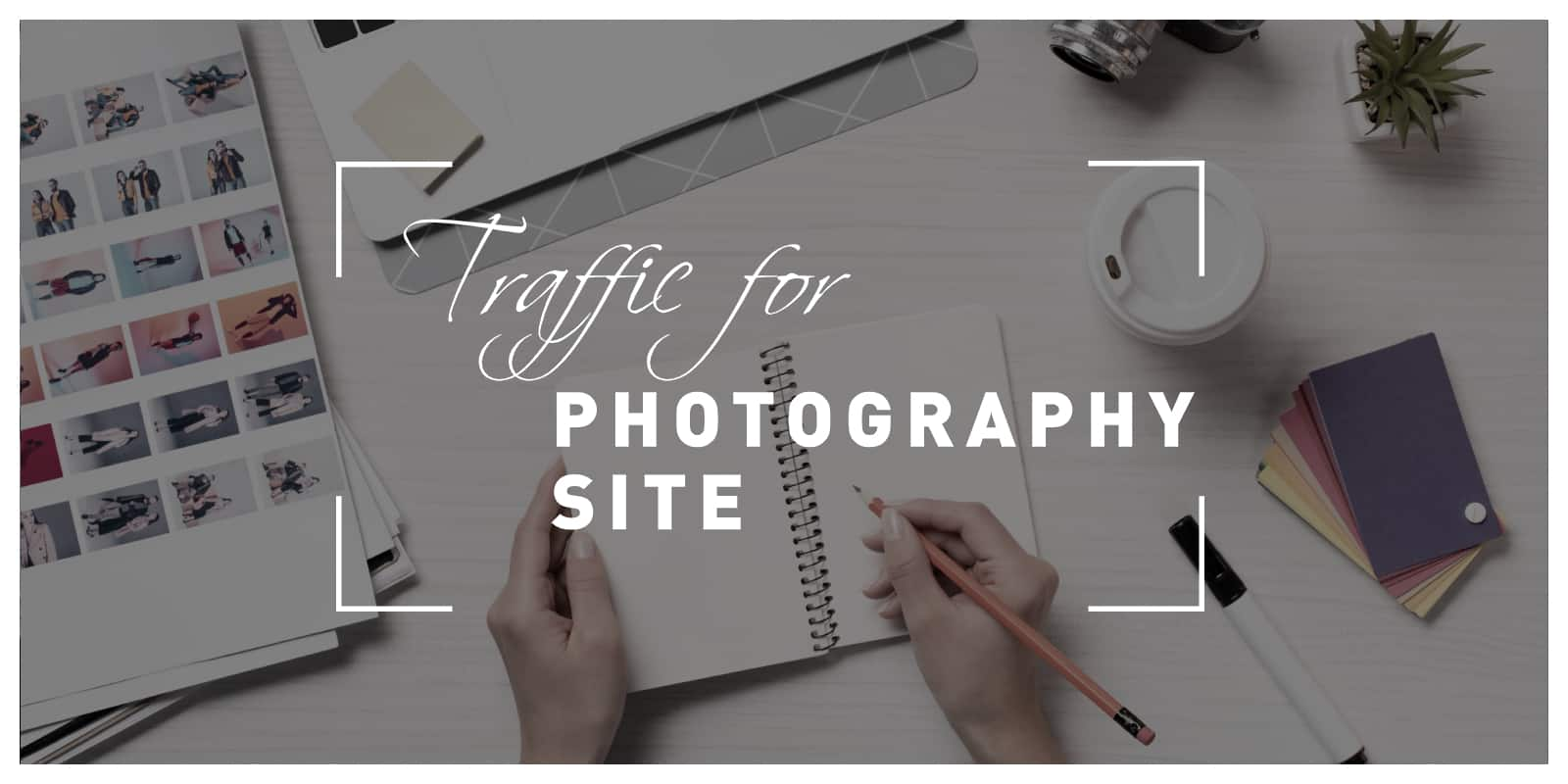 Get traffic on photography site