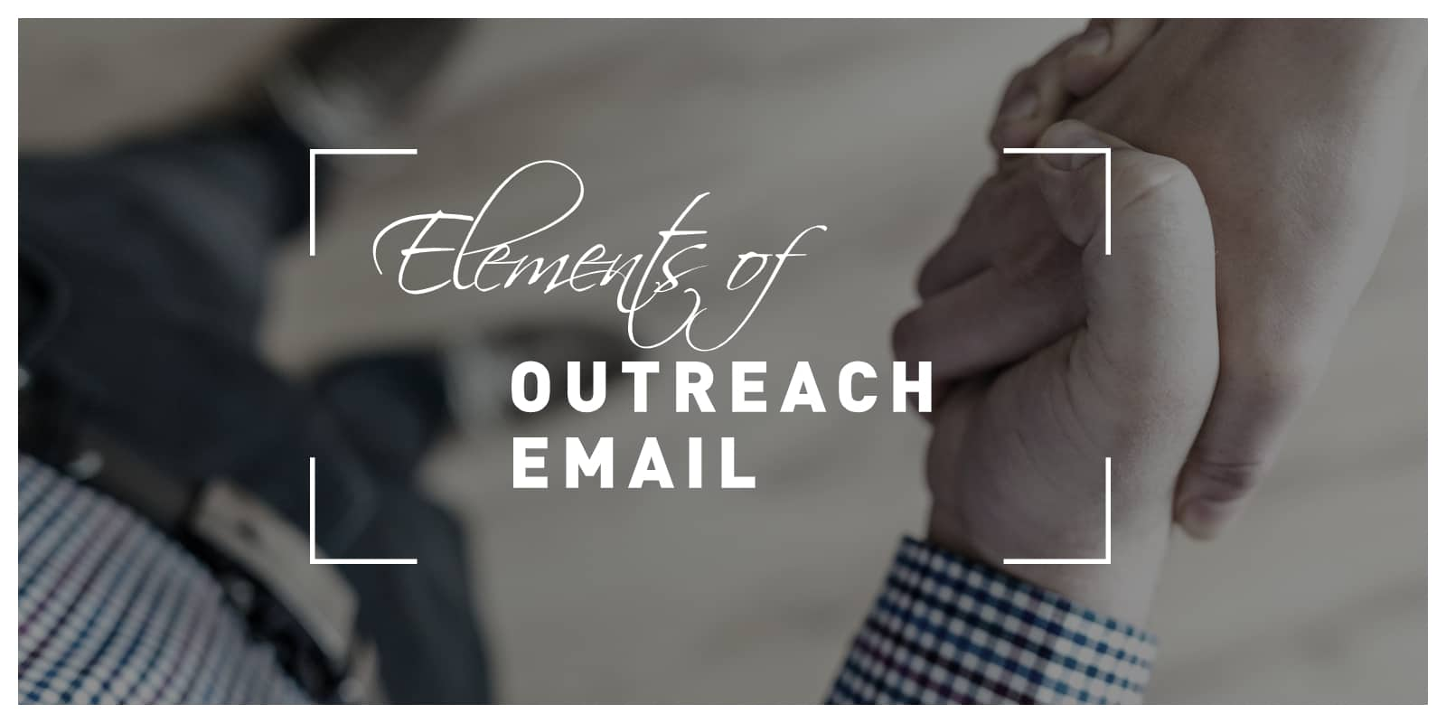Outreach Email Elements