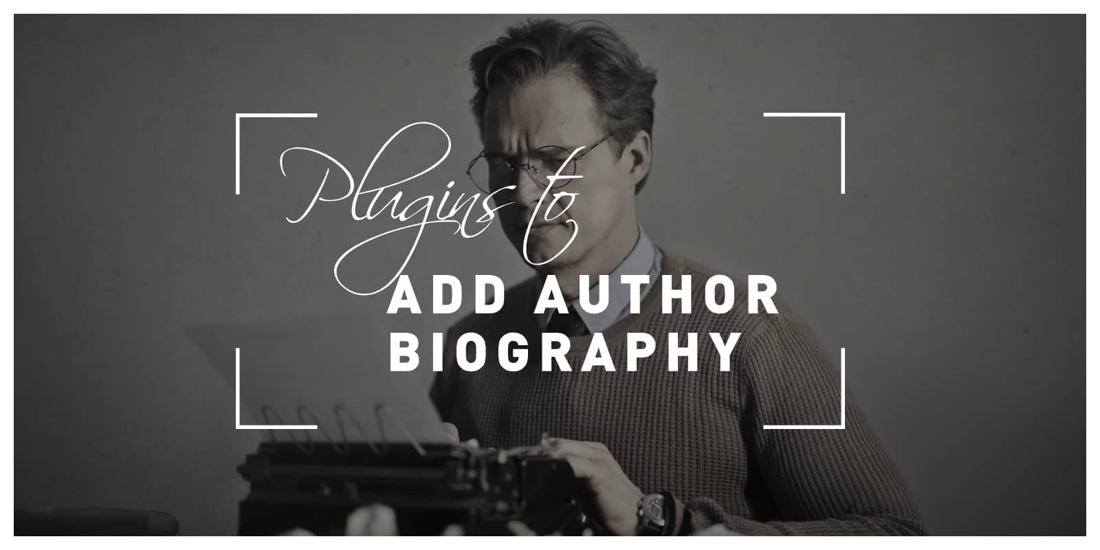 Plugins to add author biography