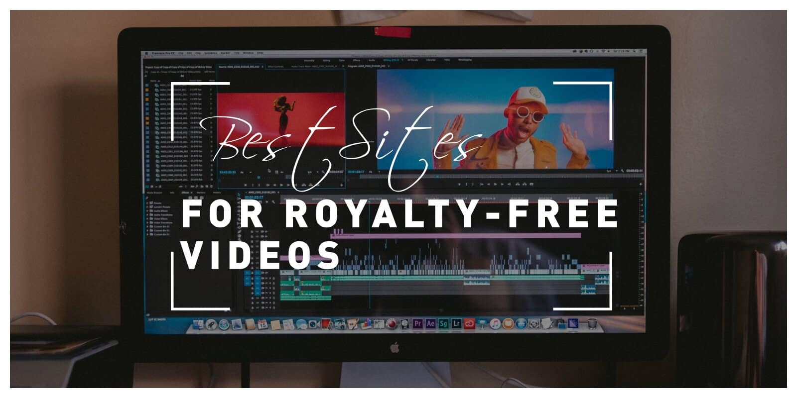 Best Sites to Find Royalty-free Videos