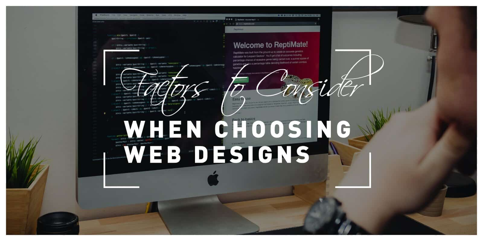 5 Factors to Consider When Choosing Designs for Websites