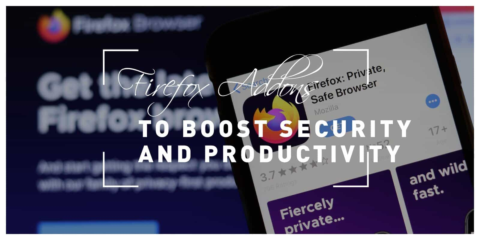 Best Firefox Addons To Boost Security And Productivity In 2021
