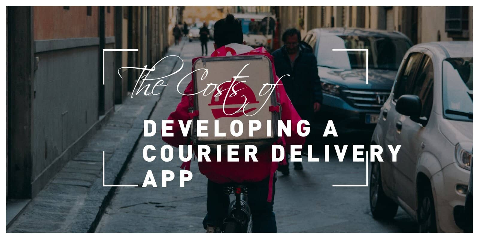 The Costs of Developing a Courier Delivery App