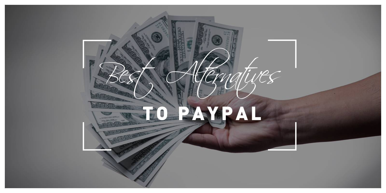 Best Paypal Alternatives for Sending and Receiving Money