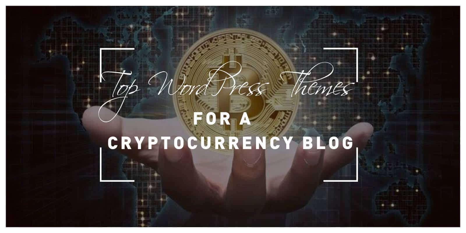 Top 15 WordPress Themes for a Cryptocurrency Blog With Modern Styles and Advanced Features
